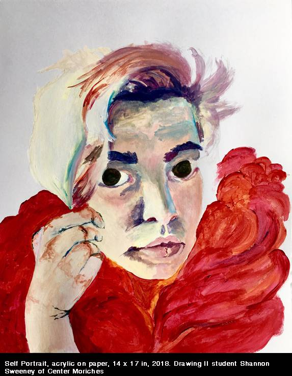Self Portrait, acrylic on paper, 14 x 17 in, 2018. Drawing II student Shannon Sweeney of Center Moriches