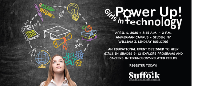 Suffolk County Community College's exciting educational event for girls in grades 9-12, Saturday April 4 from 8:45 am to 2 p.m. on the Ammerman Campus in Selden.